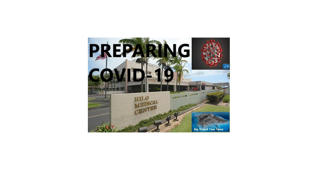 "Hilo Medical Center ""PREPARING"" For  COVID-19  (Coronavirus) the 2020 PANDEMIC."