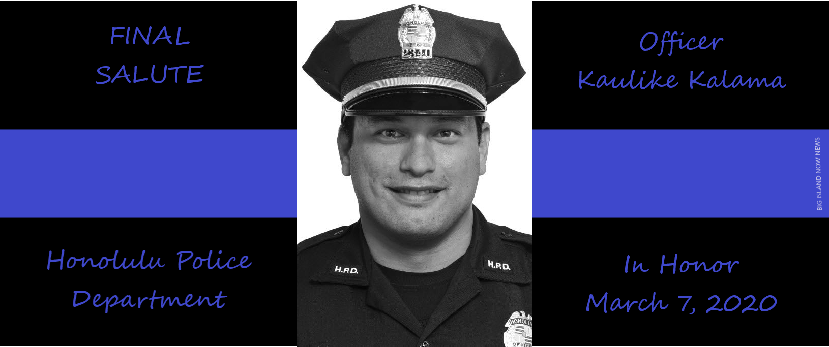 FINAL SALUTE TO OFFICER Kaulike Kalama